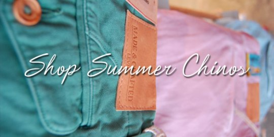 Shop Summer Chinos